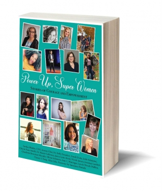 Power Up, Super Women - Stories of Courage and Empowerment