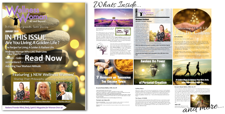 Wellness Woman 40 and Beyond Magazine - Living Your Life Like It's Golden